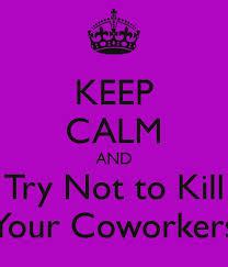 coworker crazy